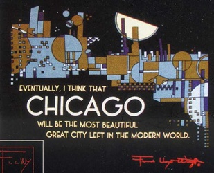 Chicago Quote Frank Lloyd Wright Architect Architecture Prairie School  T Shirt Shirt Tee